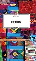 Rueckschau. Life is a Story - story.one