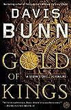 Gold of Kings (Storm Syrrell Adventure Series, Book 1): A Novel - Davis Bunn