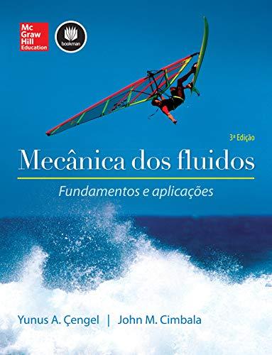 Mecânica dos Fluidos: Fundamentos e Aplicações