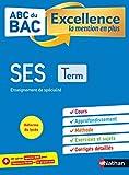 SES Terminale - ABC du BAC Excellence - Bac 2022 - Enseignement de spécialité Tle - Cours, Approfondissement, Méthode, Exercices et Sujets corrigés + Cahier spécial Bac