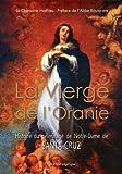 La vierge de l'Oranie, histoire du pélerinage de Santa-Cruz