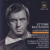Bastianini - A Life in Opera: Rossini, Donizetti, Ponchielli