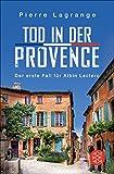 Tod in der Provence: Ein Fall für Commissaire Leclerc (German Edition)