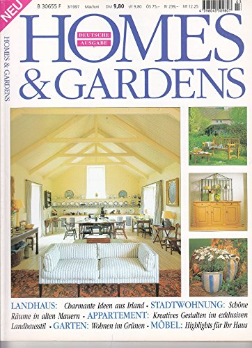 Homes & Gardens - 3/1997 - Landhaus, Stadtwohnung, Garten, Möbel