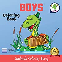 Coloring Book - Boys: Coloring pictures for kids, awesome drawings for children, coloring pages for teens with guaranteed