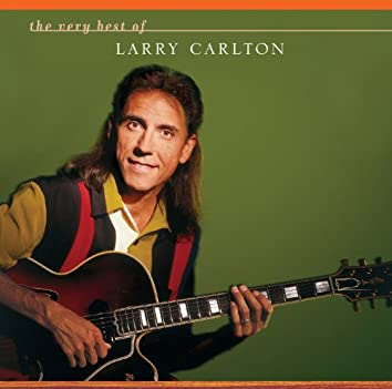The Very Best Of Larry Carlton