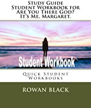 Study Guide Student Workbook for Are You There God? It?s Me, Margaret.: Quick Student Workbooks