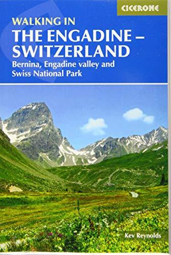 Walking in the Engadine - Switzerland: Bernina, Engadine valley and Swiss National Park (Cicerone Walking Guides) [Idioma Inglés]: 0 (International Walking)