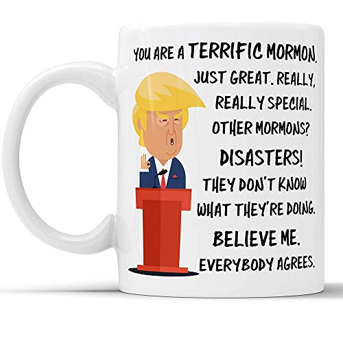 N\A Trump Mug Mormon Unangemessene Geschenke für Männer Tassen Kaffeebecher Geschenk für Mormonen Donald Trump Liebhaber MAGA Lustige Kaffeetasse Konservative Geschenk Best (11 oz)
