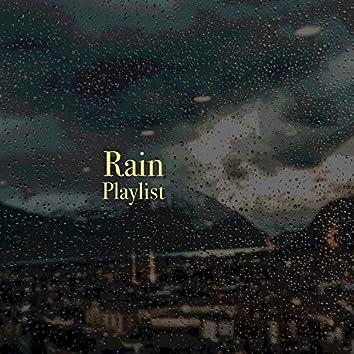 """ Soft Rain & Nature Playlist """