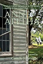 Anne Aletha: The Story of a Suffragist's Fight against Racism and the Klan during WWI (Ardent Writer Press)