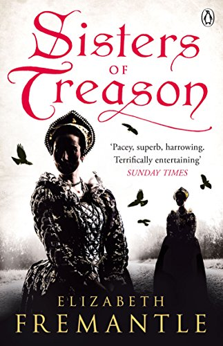 Sisters of Treason (The Tudor Trilogy, Band 2)
