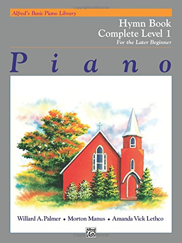 Alfred's Basic Piano Library Hymn Book Complete, Bk 1: For the Later Beginner