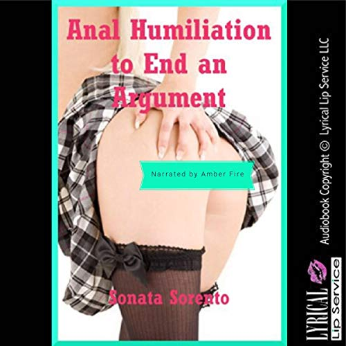 Anal Humiliation to End an Argument audiobook cover art