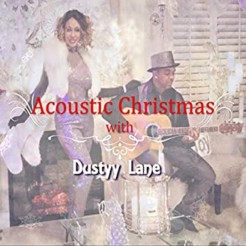 Acoustic Christmas With Dustyy Lane