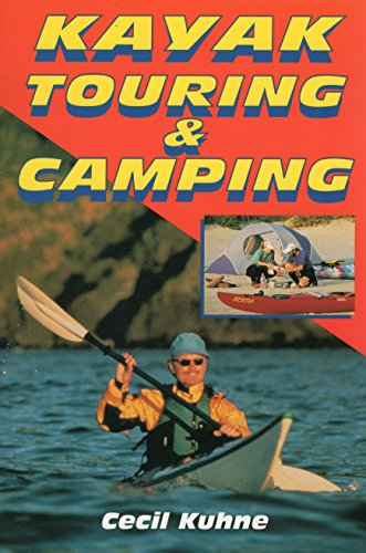 Kayak Touring and Camping