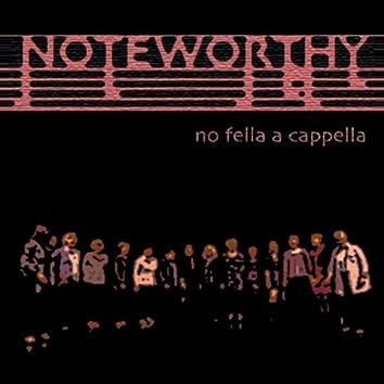 no fella a cappella