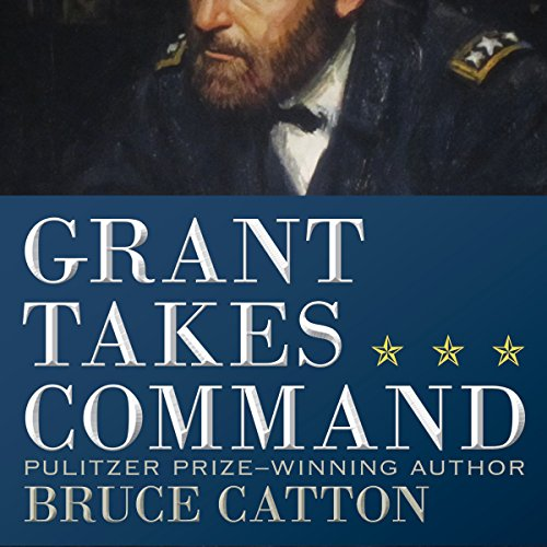 Grant Takes Command audiobook cover art