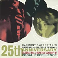 Harmony Sweepstakes a Cappella Festival 25th Anniv