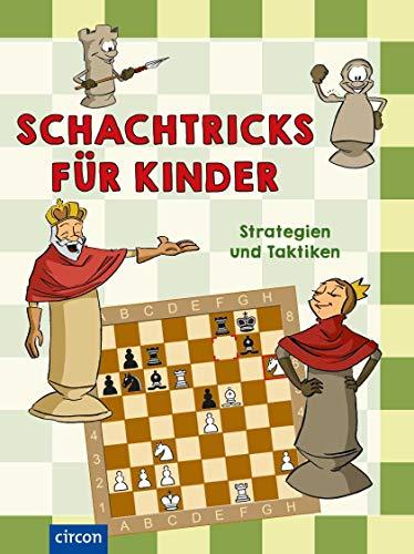 Schachtricks für Kinder: Strategien und Taktiken