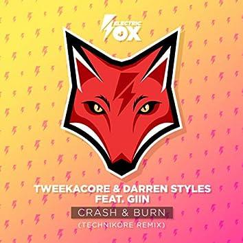 Crash & Burn (Technikore Remix)