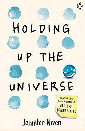 Holding Up the Universe: Jennifer Niven
