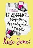 El amor empieza después del café (Coffee Love 1)