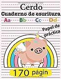 Cerdo Cuaderno de escritura : Aa Bb Cc Dd: Papel de práctica de 170 págin: Adorables líneas de chicas   Cerda y cuaderno punteado para estudiantes de ... regalo para niños, Cuaderno de actividades