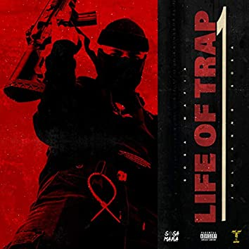 Life of Trap 1