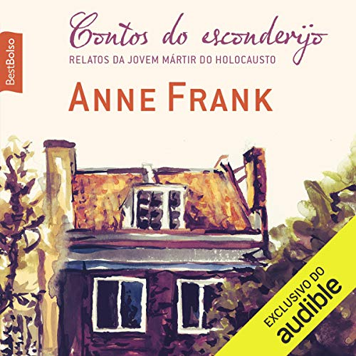 Contos do esconderijo     Relatos da jovem mártir do Holocausto              By:                                                                                                                                 Anne Frank                               Narrated by:                                                                                                                                 Sabrine Wolfart                      Length: 4 hrs and 32 mins     Not rated yet     Overall 0.0
