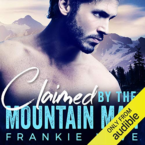 Claimed by the Mountain Man Titelbild