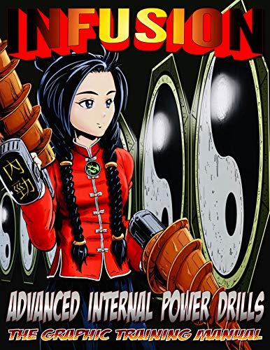 Infusion: Advanced Internal Power Drills (English Edition)