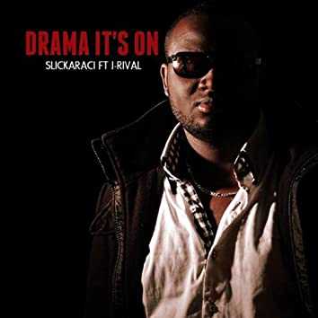Drama (It's On) [feat. J-Rival]