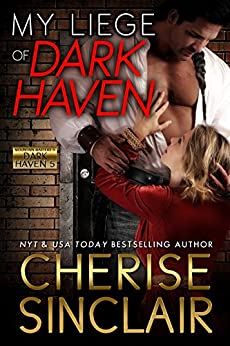 My Liege of Dark Haven (Mountain Masters & Dark Haven Book 5) Review