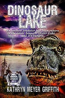 Dinosaur Lake by [Kathryn Meyer Griffith]