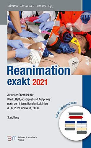 Reanimation exakt: 3. Auflage 2021