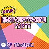 Rave HardcoreTechno Party