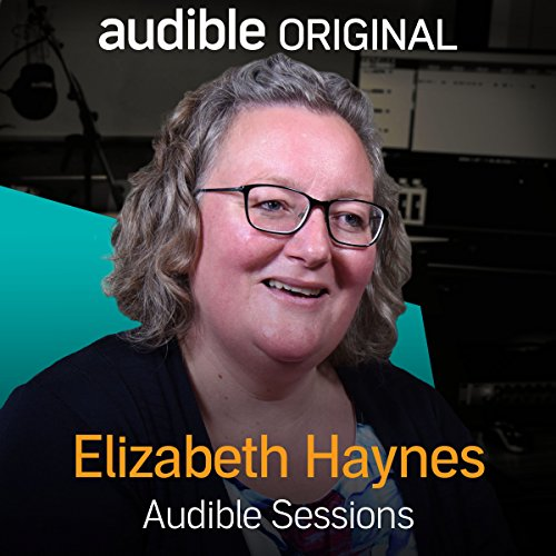 FREE: Audible Sessions with Elizabeth Haynes cover art