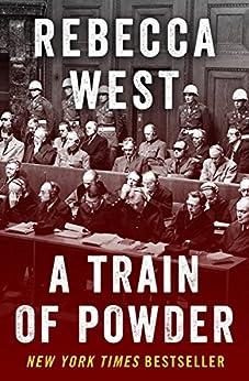 A Train of Powder by [Rebecca West]