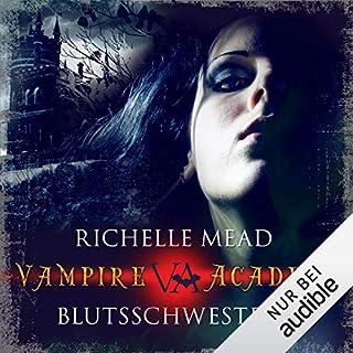 Blutsschwestern     Vampire Academy 1              Autor:                                                                                                                                 Richelle Mead                               Sprecher:                                                                                                                                 Marie Bierstedt                      Spieldauer: 10 Std. und 2 Min.     1.070 Bewertungen     Gesamt 4,5