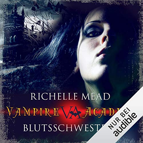Blutsschwestern     Vampire Academy 1              By:                                                                                                                                 Richelle Mead                               Narrated by:                                                                                                                                 Marie Bierstedt                      Length: 4 hrs and 50 mins     Not rated yet     Overall 0.0