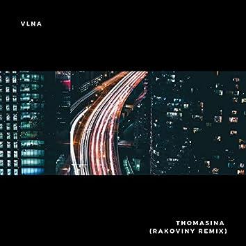 Thomasina (Rakoviny Remix)