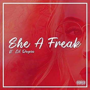 She a Freak (feat. Lil Reyna)