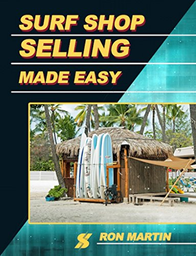 Surf Shop Selling Made Easy (English Edition) eBook: Martin ...