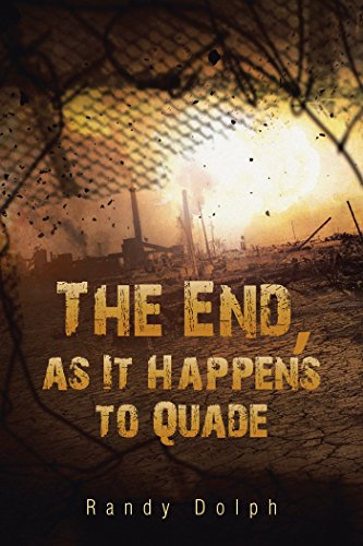 The End, as It Happens to Quade (English Edition)
