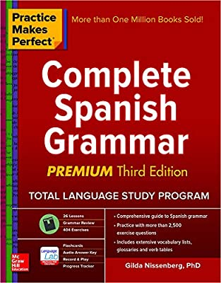 Practice Makes Perfect: Complete Spanish Grammar, Premium Third Edition by McGraw-Hill Education