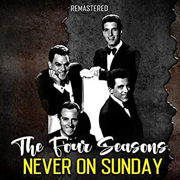 Never on Sunday (Remastered)