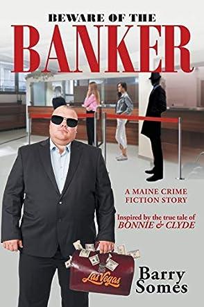 Beware of the Banker
