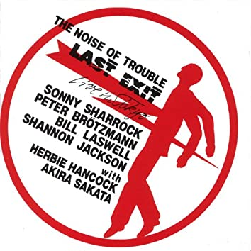 The Noise of Trouble: Live in Tokyo
