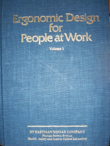 Ergonomic Designs for People at Work: Workplace, Equipment and Environmental Design, and Information Transfer